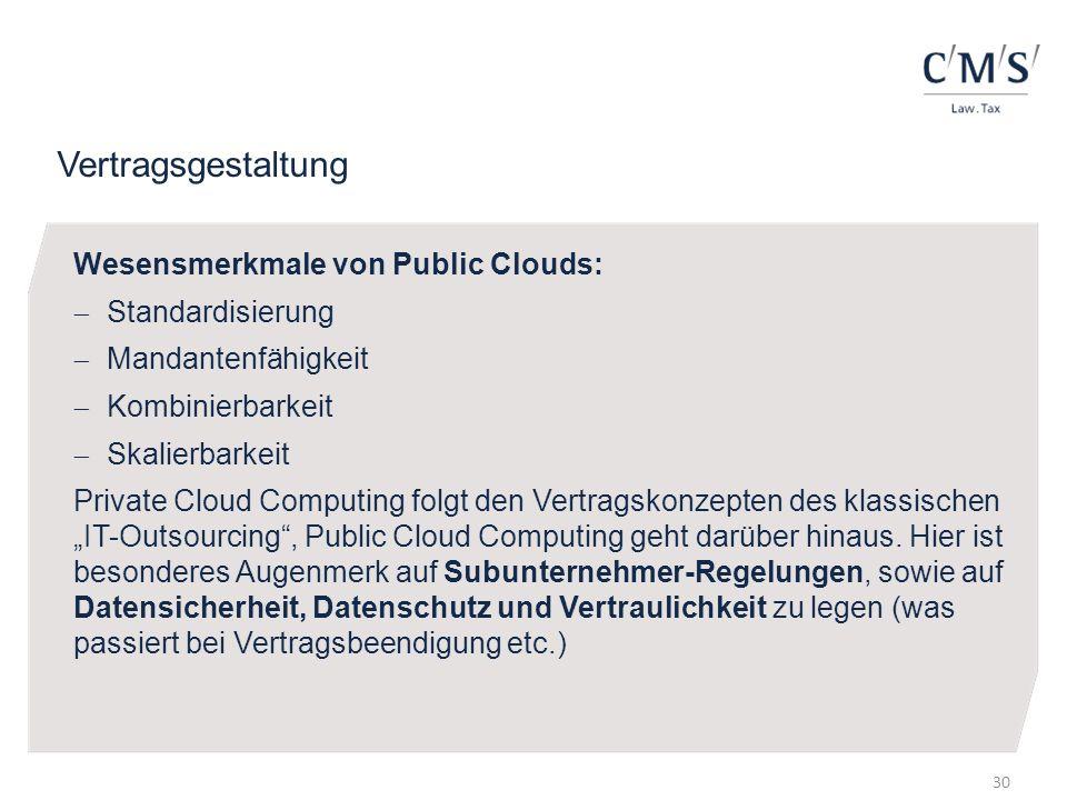 Vertragsgestaltung Wesensmerkmale von Public Clouds: Standardisierung