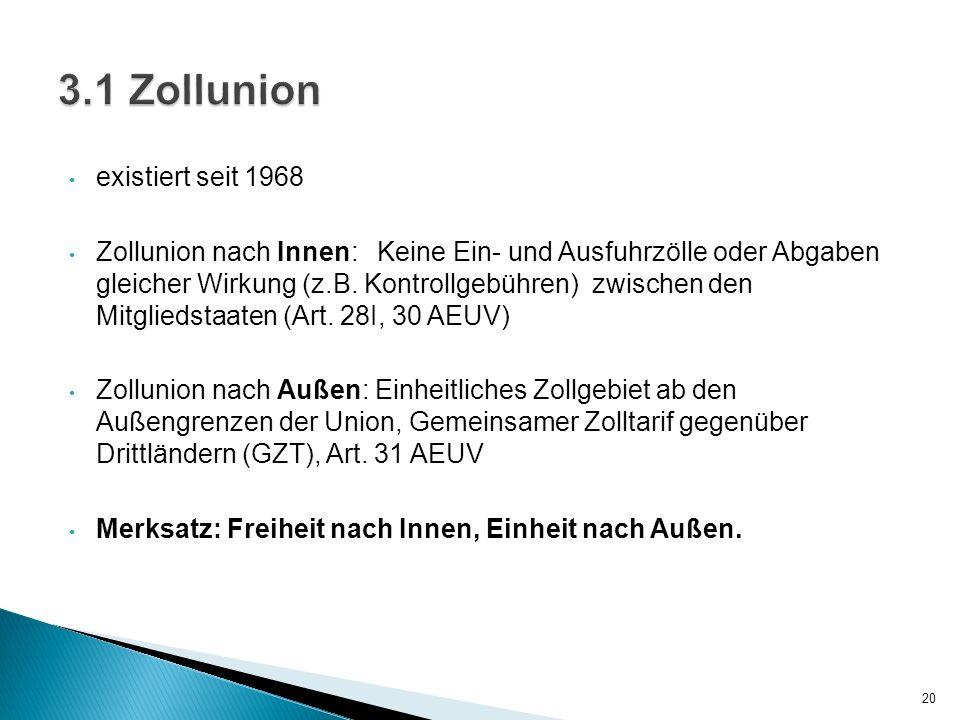 3.1 Zollunion existiert seit 1968