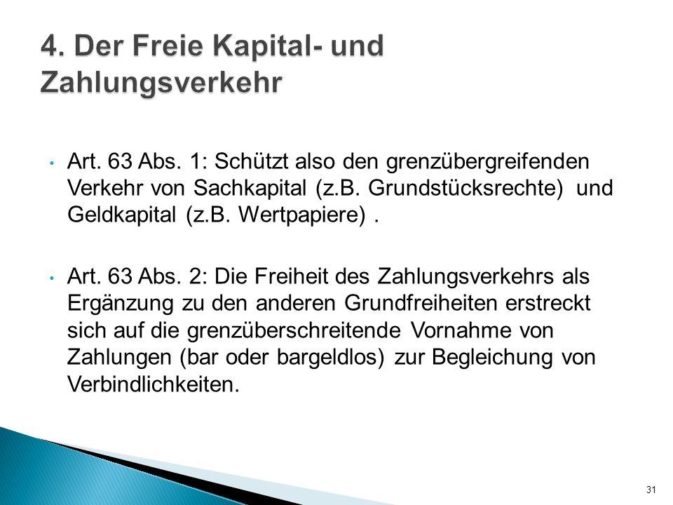 4. Der Freie Kapital- und Zahlungsverkehr