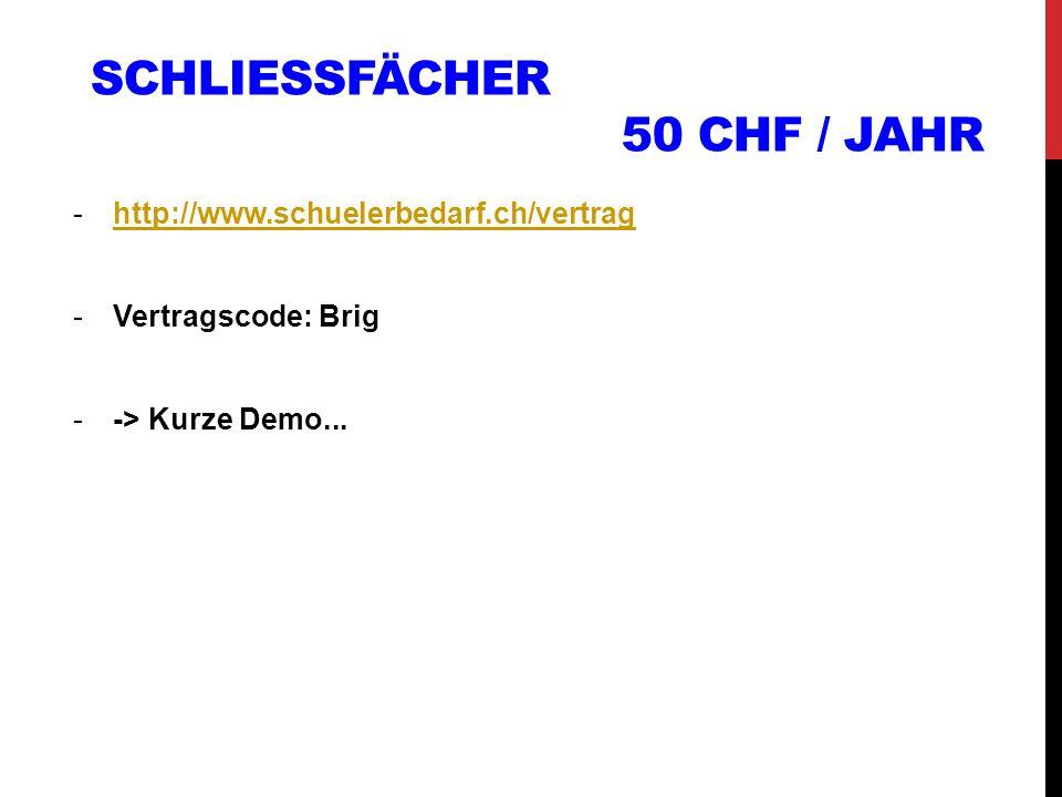 Schliessfächer 50 CHF / Jahr