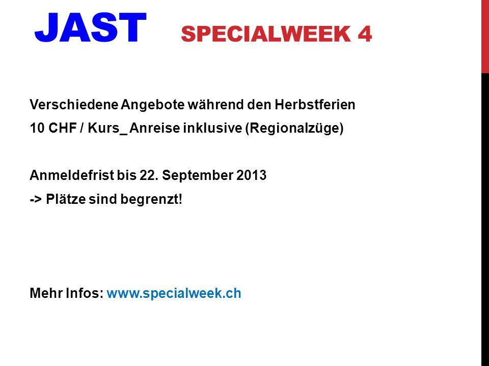 Jast Specialweek 4