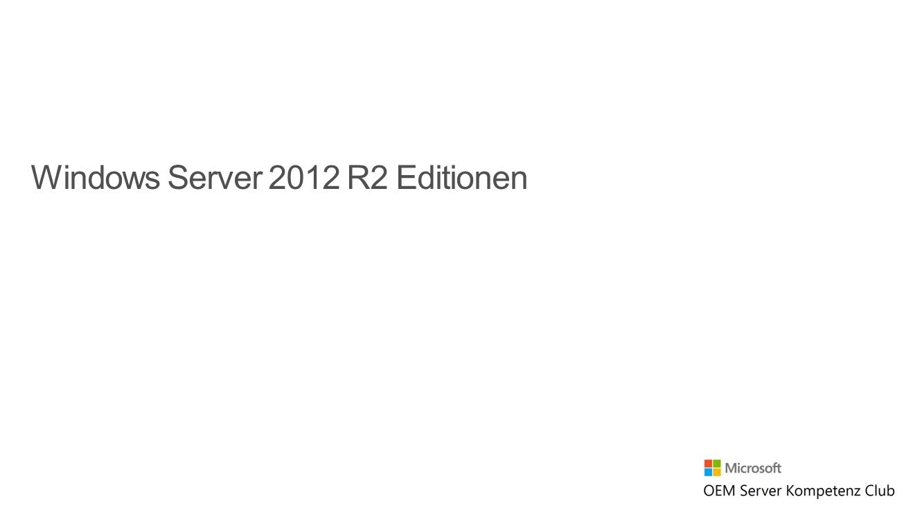 Windows Server 2012 R2 Editionen