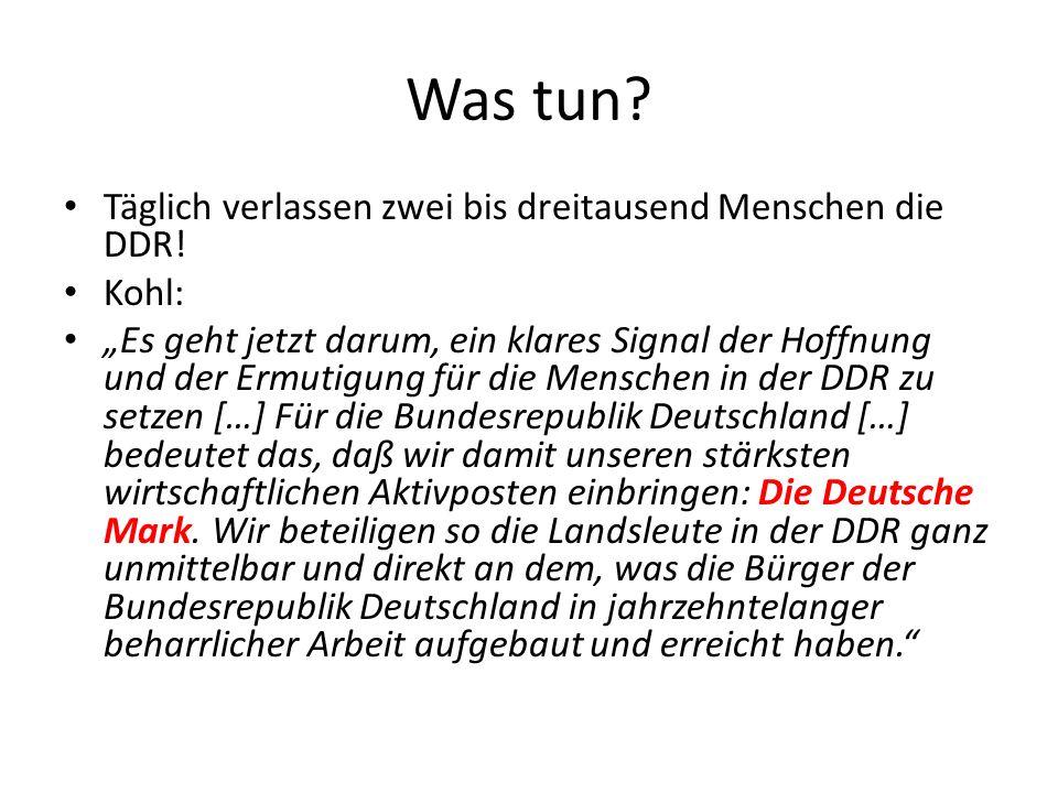 Was tun Täglich verlassen zwei bis dreitausend Menschen die DDR!