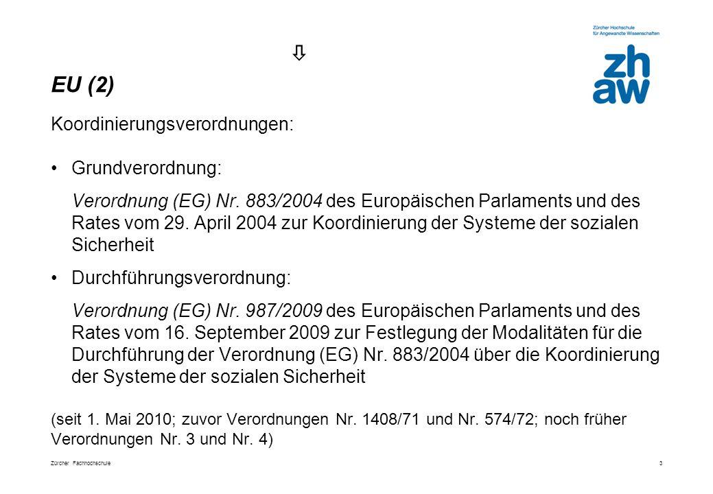  EU (2) Koordinierungsverordnungen:
