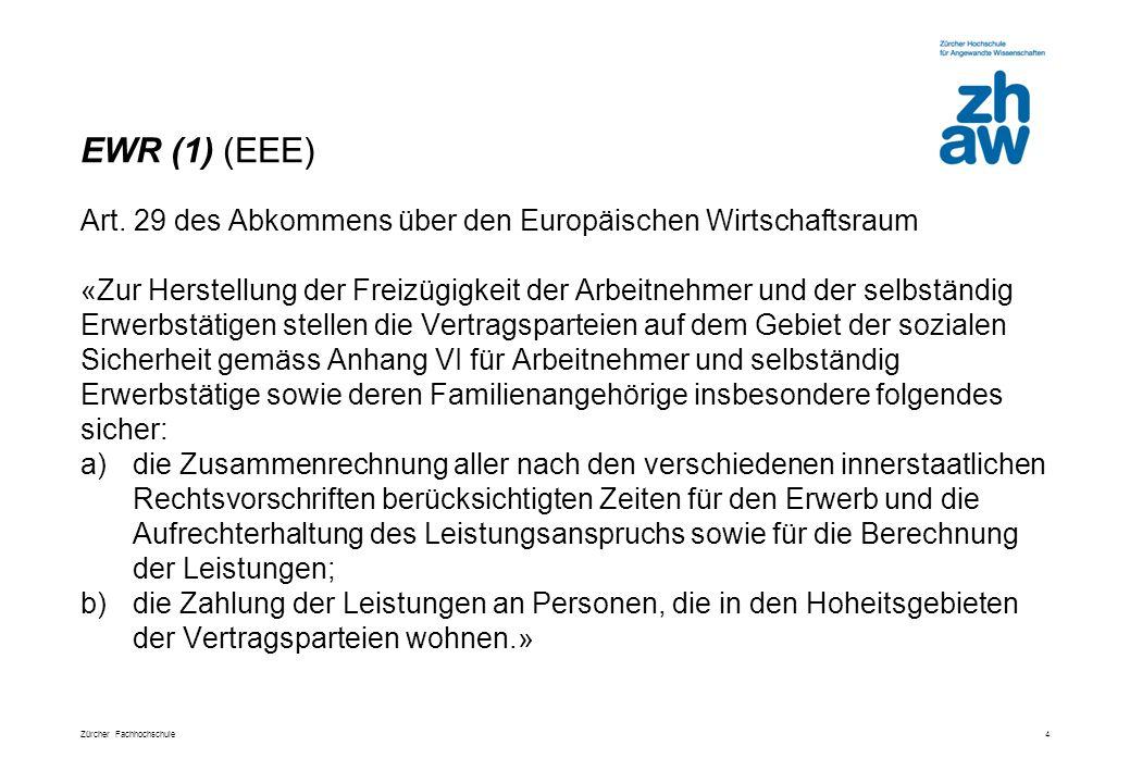 EWR (1) (EEE) Art. 29 des Abkommens über den Europäischen Wirtschaftsraum.