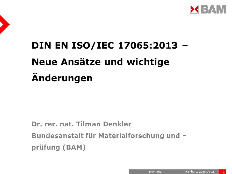 DIN EN ISO/IEC 17065:2013 – Neue Ansätze und wichtige Änderungen Dr