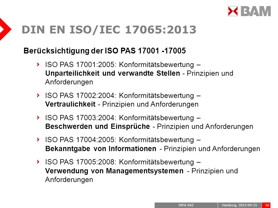 DIN EN ISO/IEC 17065:2013 Berücksichtigung der ISO PAS 17001 -17005