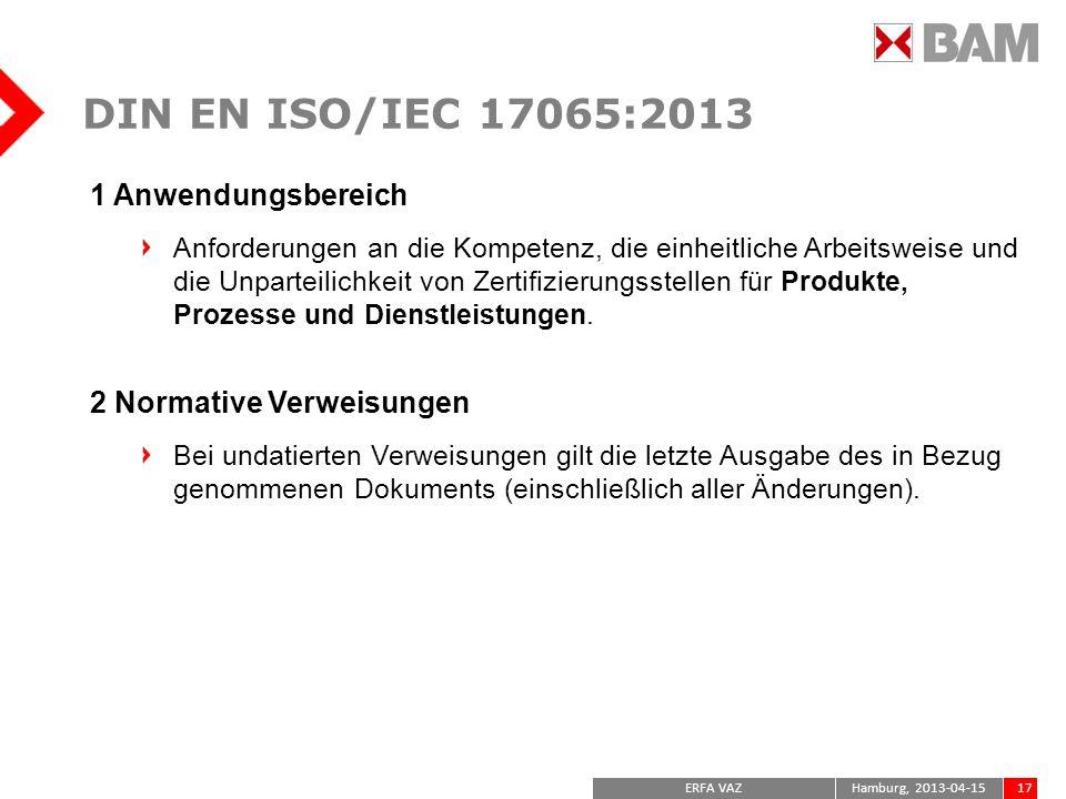 DIN EN ISO/IEC 17065:2013 1 Anwendungsbereich 2 Normative Verweisungen