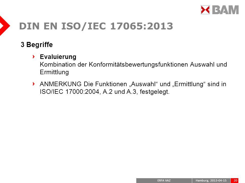 DIN EN ISO/IEC 17065:2013 3 Begriffe