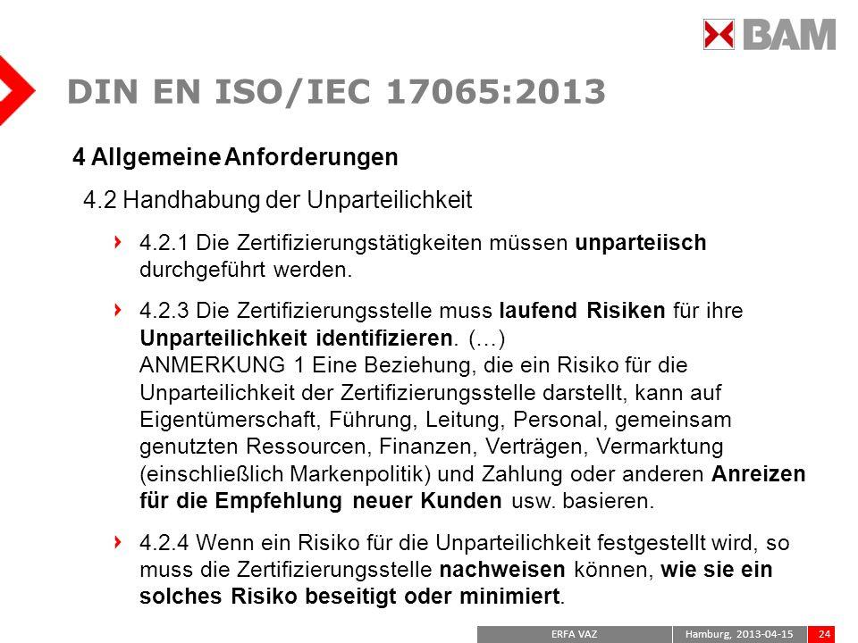 DIN EN ISO/IEC 17065:2013 4 Allgemeine Anforderungen