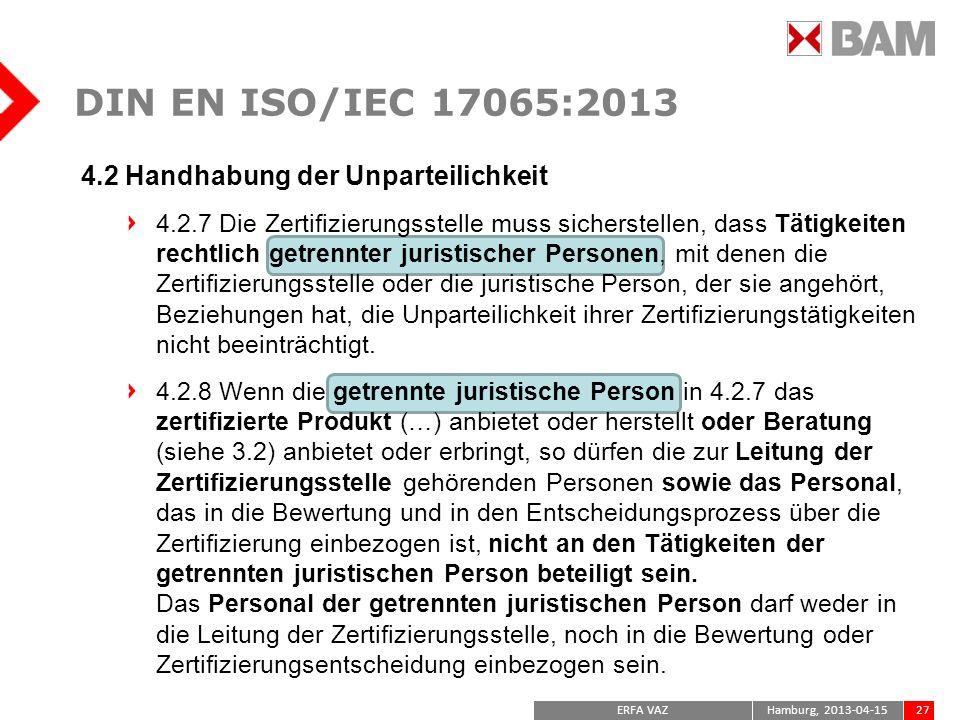 DIN EN ISO/IEC 17065:2013 4.2 Handhabung der Unparteilichkeit