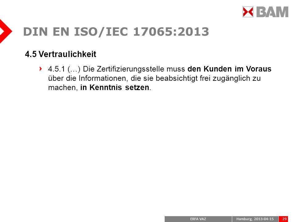 DIN EN ISO/IEC 17065:2013 4.5 Vertraulichkeit