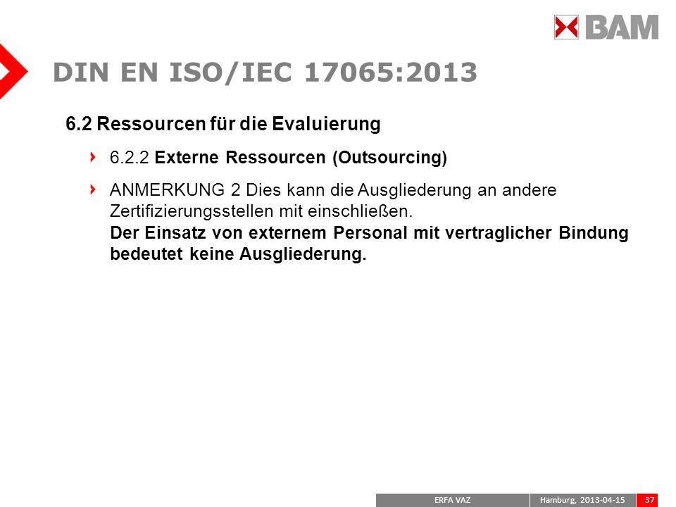 DIN EN ISO/IEC 17065:2013 6.2 Ressourcen für die Evaluierung