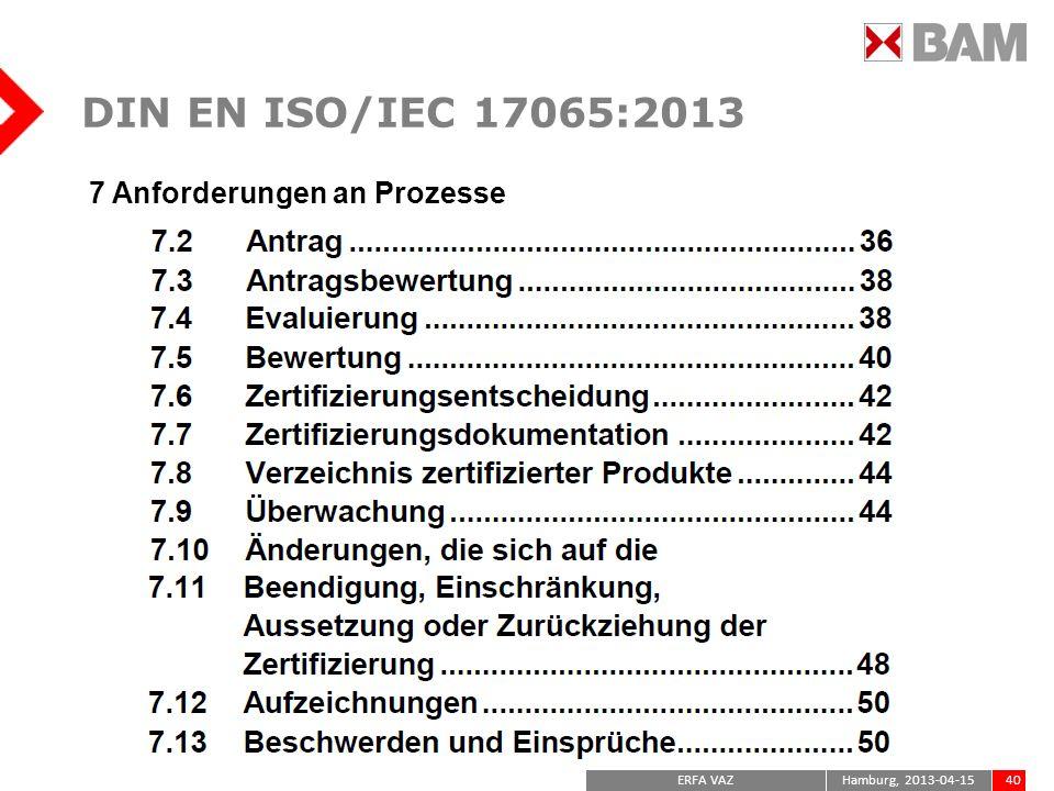 DIN EN ISO/IEC 17065:2013 7 Anforderungen an Prozesse