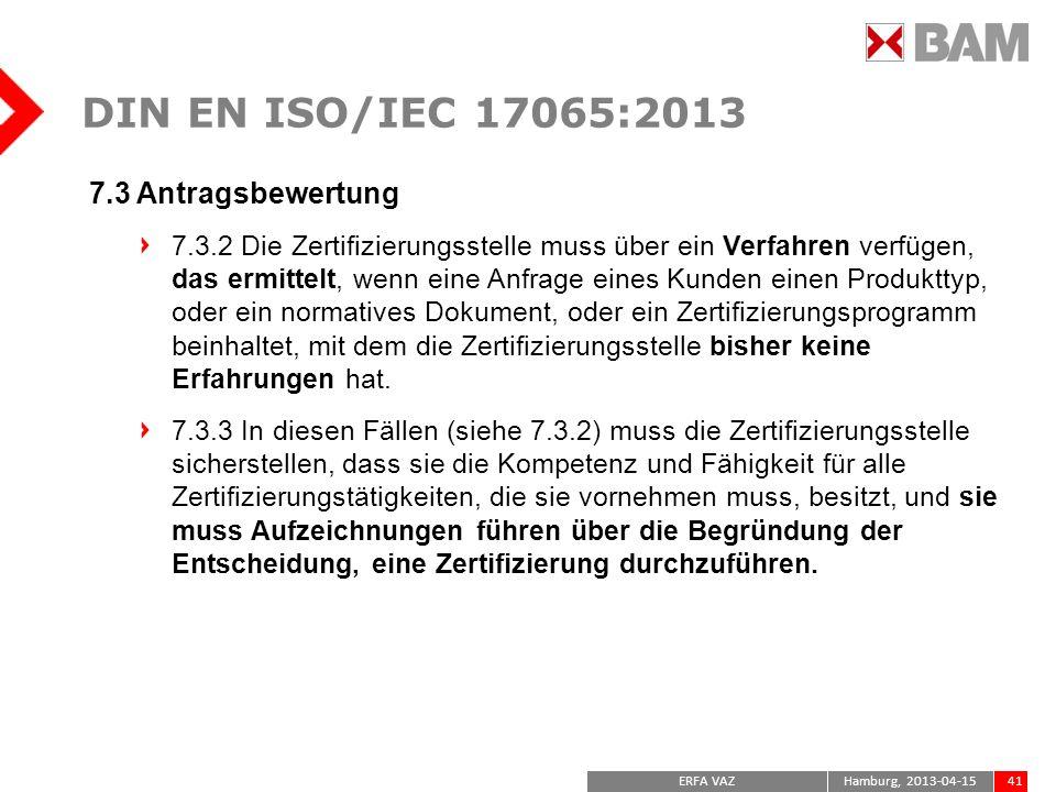 DIN EN ISO/IEC 17065:2013 7.3 Antragsbewertung
