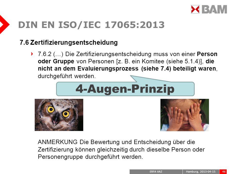 4-Augen-Prinzip DIN EN ISO/IEC 17065:2013