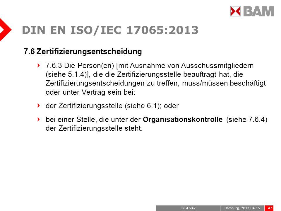DIN EN ISO/IEC 17065:2013 7.6 Zertifizierungsentscheidung