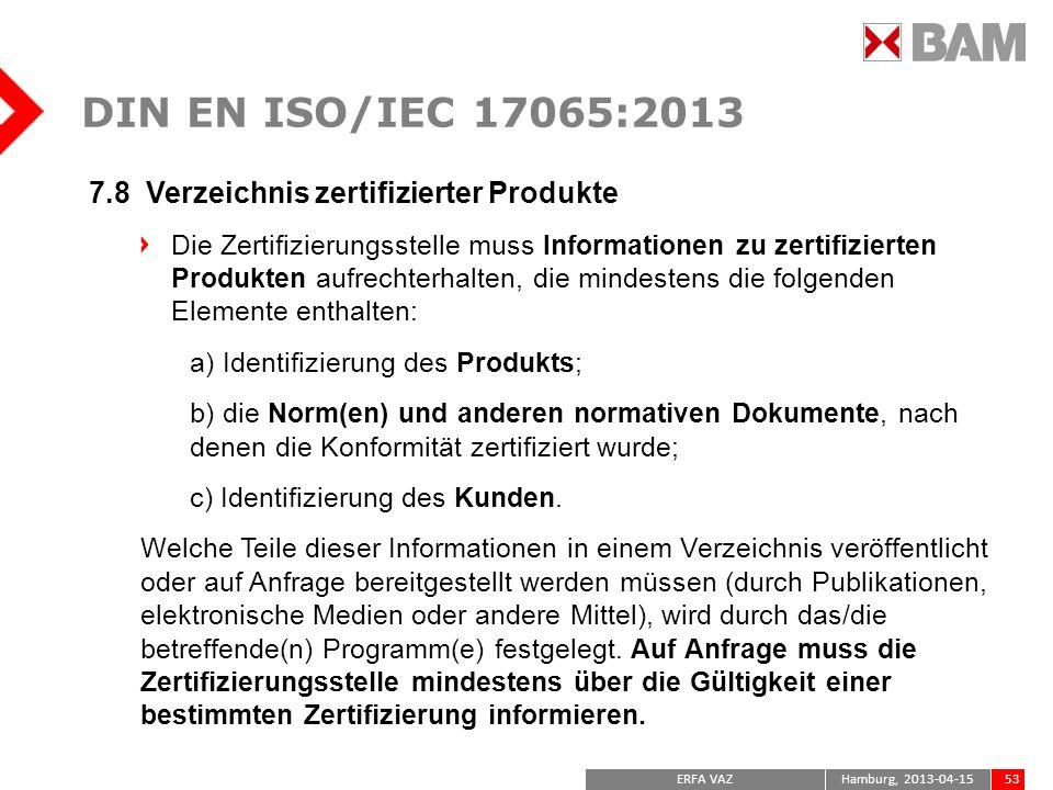 DIN EN ISO/IEC 17065:2013 7.8 Verzeichnis zertifizierter Produkte