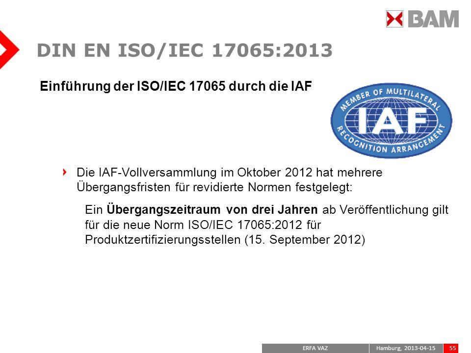 DIN EN ISO/IEC 17065:2013 Einführung der ISO/IEC 17065 durch die IAF
