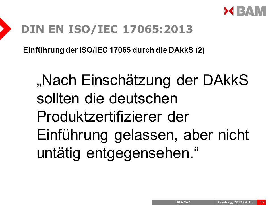 DIN EN ISO/IEC 17065:2013Einführung der ISO/IEC 17065 durch die DAkkS (2)