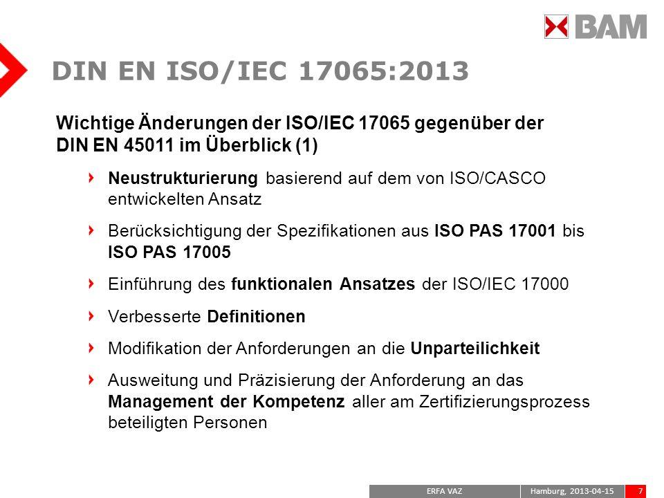 DIN EN ISO/IEC 17065:2013Wichtige Änderungen der ISO/IEC 17065 gegenüber der DIN EN 45011 im Überblick (1)