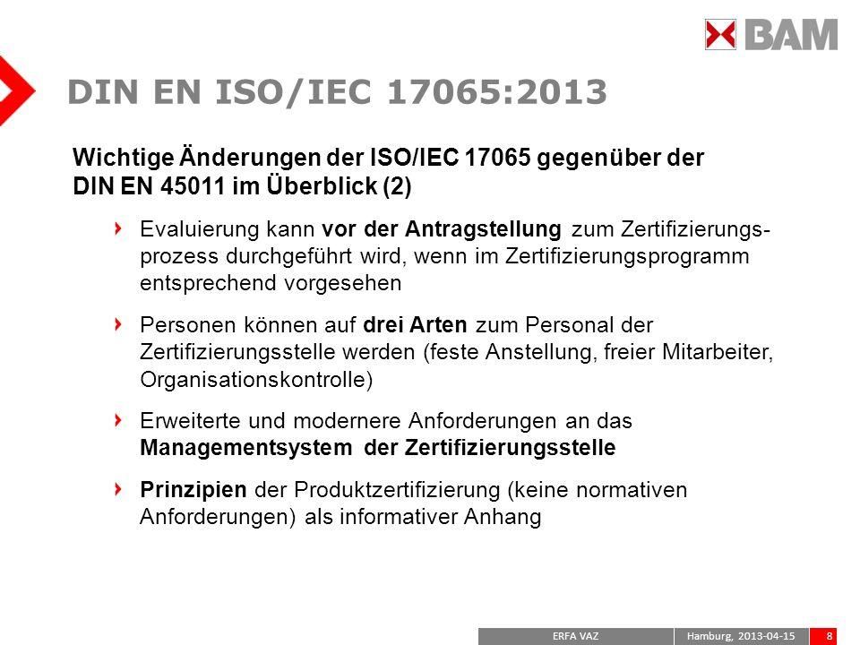 DIN EN ISO/IEC 17065:2013 Wichtige Änderungen der ISO/IEC 17065 gegenüber der DIN EN 45011 im Überblick (2)