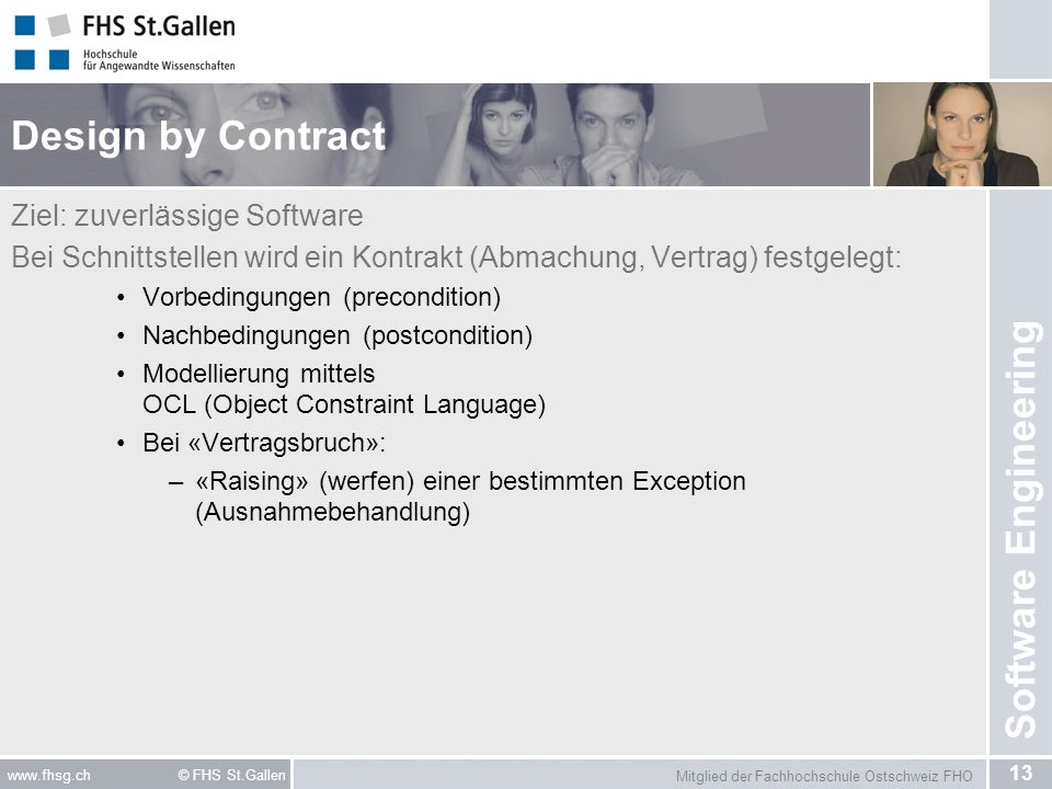 Design by Contract Ziel: zuverlässige Software