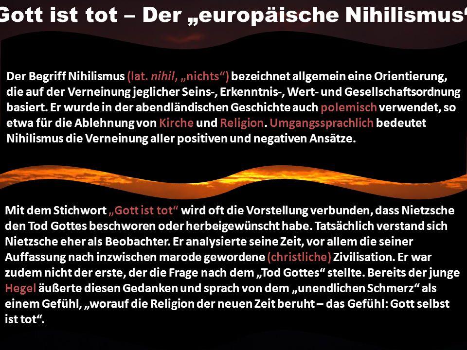 """Gott ist tot – Der """"europäische Nihilismus"""