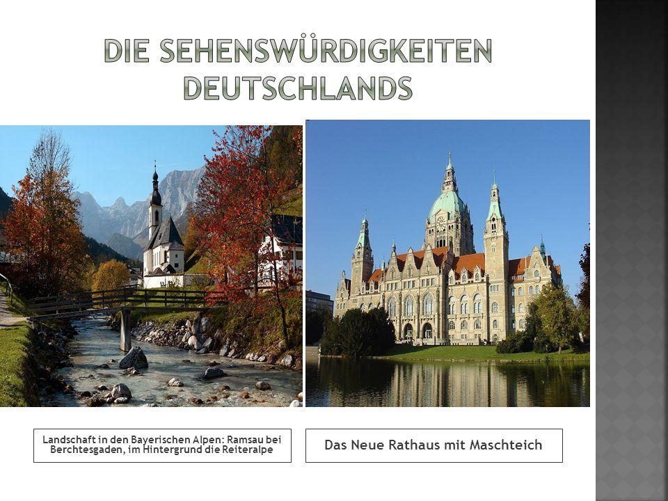 Die Sehenswürdigkeiten Deutschlands