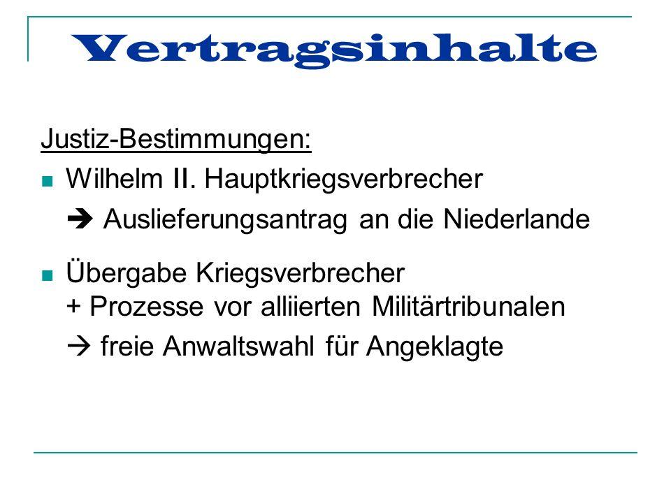 Vertragsinhalte Justiz-Bestimmungen: Wilhelm II. Hauptkriegsverbrecher