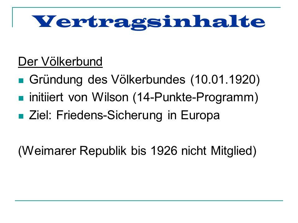 Vertragsinhalte Der Völkerbund Gründung des Völkerbundes (10.01.1920)