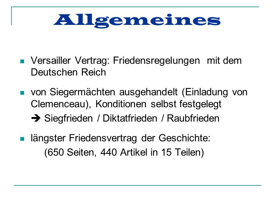 Allgemeines Versailler Vertrag: Friedensregelungen mit dem Deutschen Reich.
