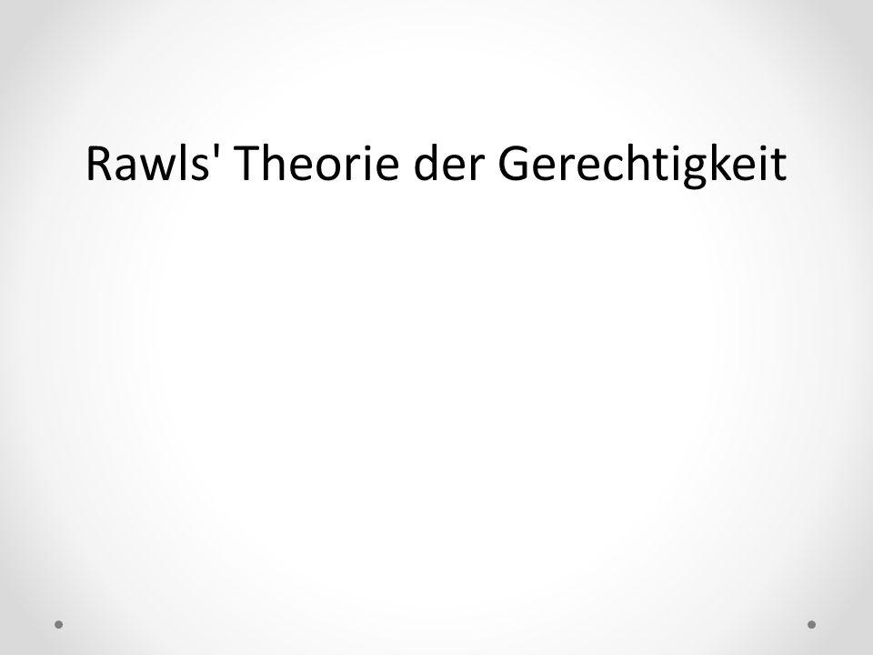 Rawls Theorie der Gerechtigkeit