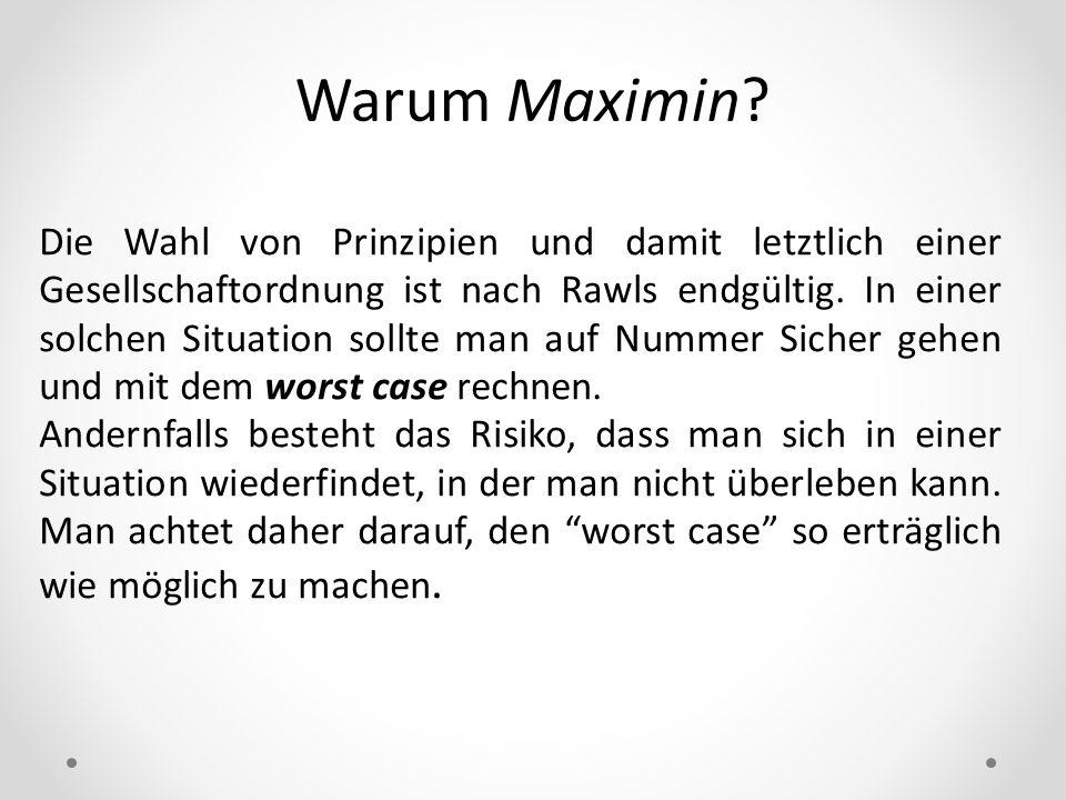Warum Maximin