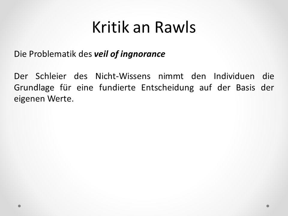 Kritik an Rawls Die Problematik des veil of ingnorance