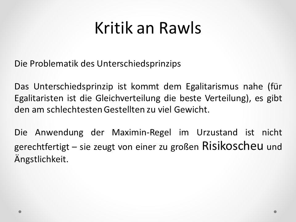 Kritik an Rawls Die Problematik des Unterschiedsprinzips