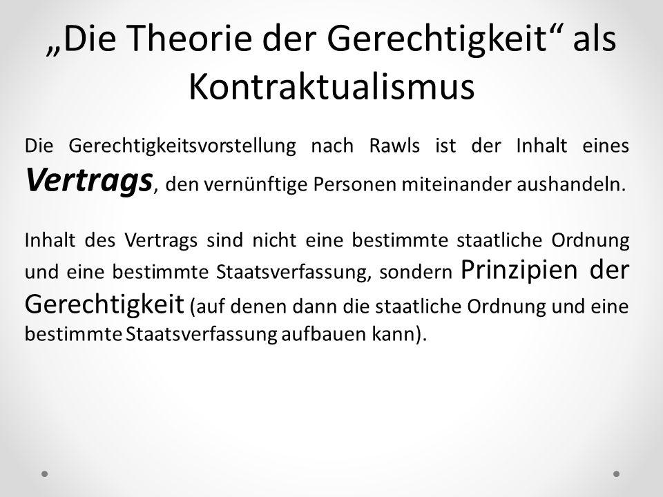 """""""Die Theorie der Gerechtigkeit als Kontraktualismus"""