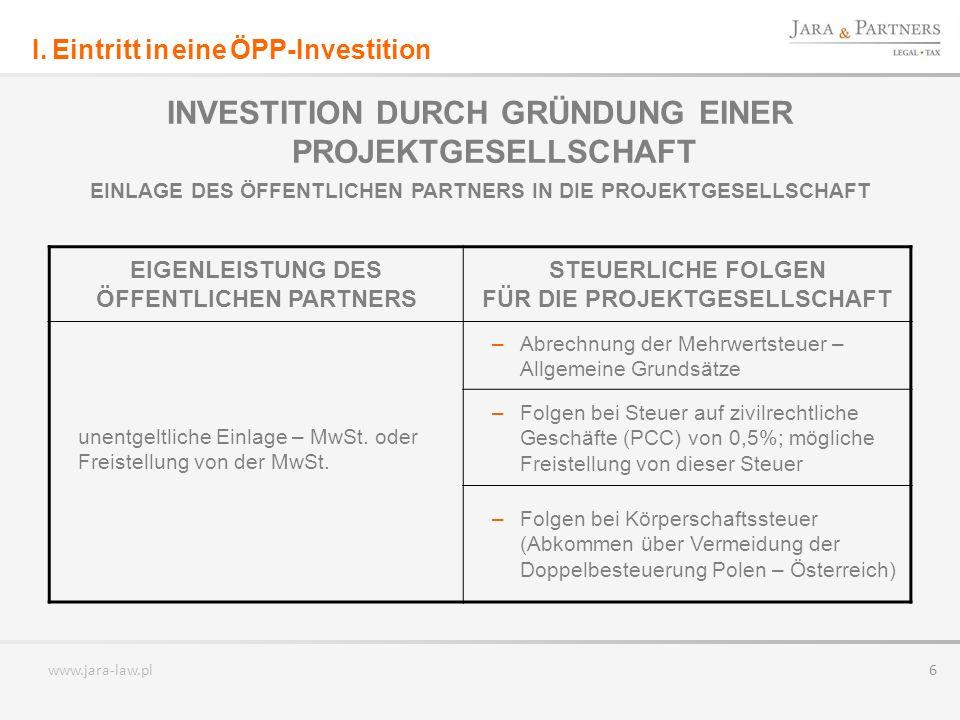 INVESTITION DURCH GRÜNDUNG EINER PROJEKTGESELLSCHAFT