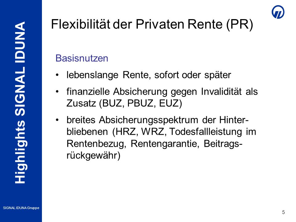 Flexibilität der Privaten Rente (PR)