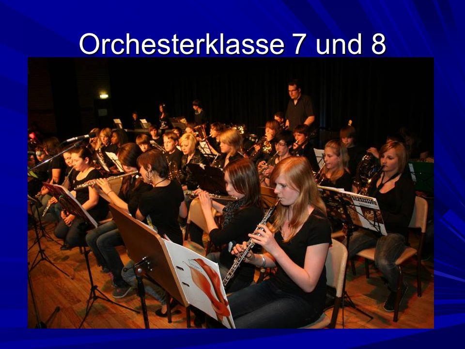 Orchesterklasse 7 und 8