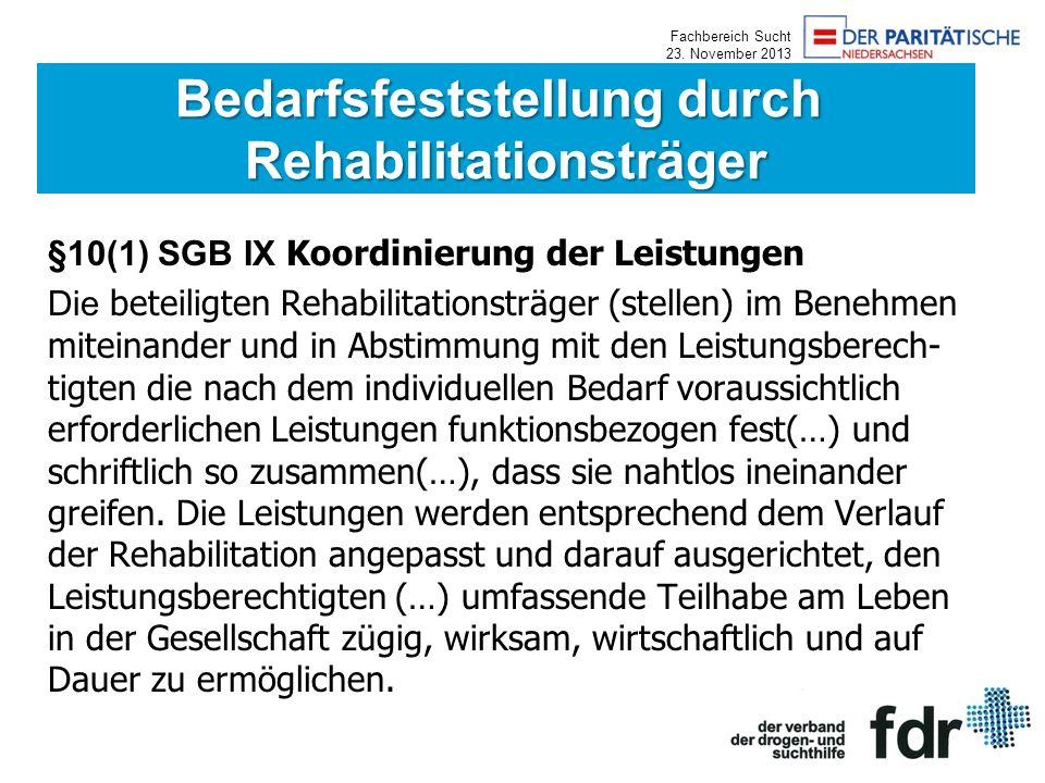 Bedarfsfeststellung durch Rehabilitationsträger