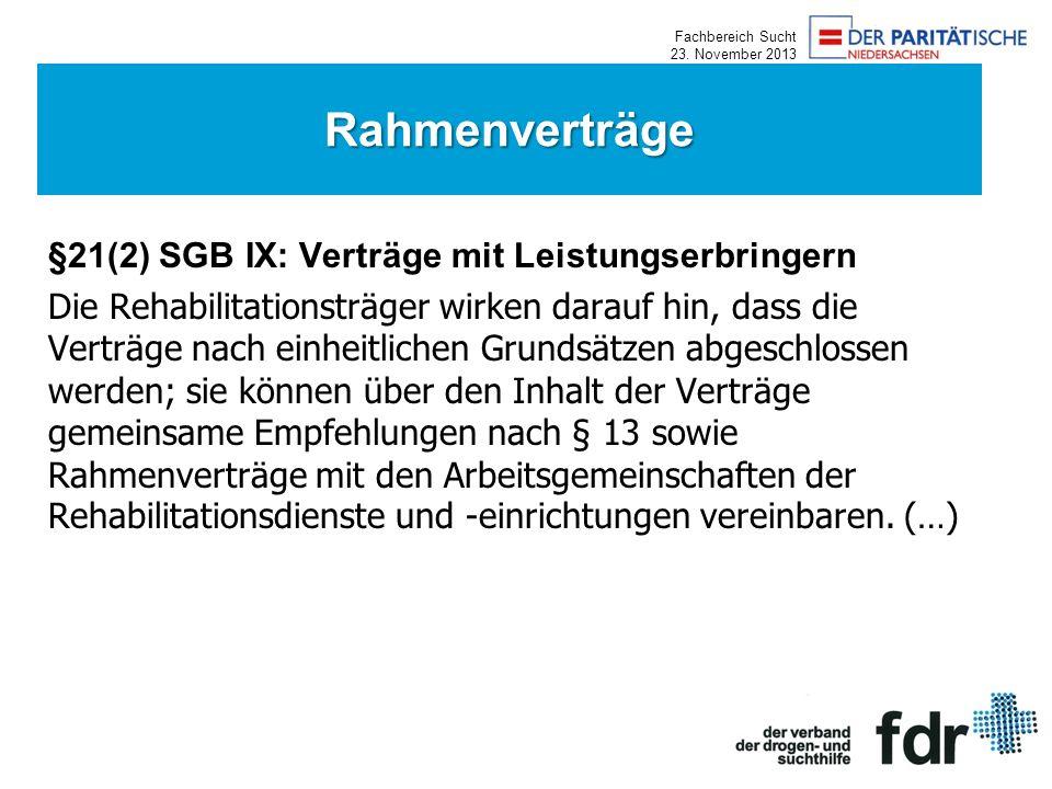 Rahmenverträge §21(2) SGB IX: Verträge mit Leistungserbringern