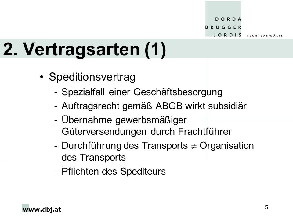 2. Vertragsarten (1) Speditionsvertrag