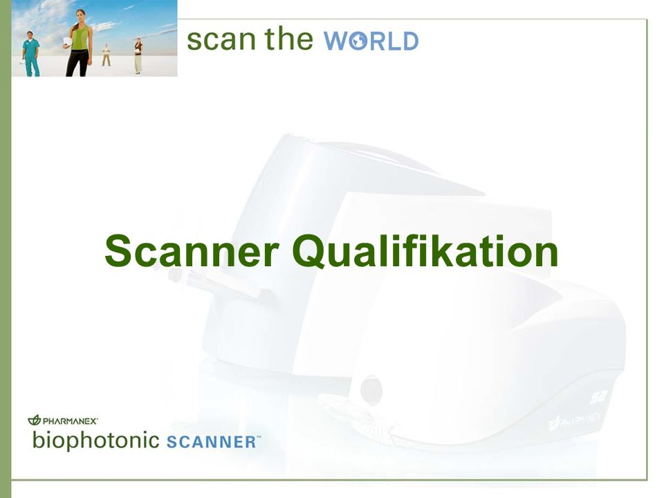 Scanner Qualifikation
