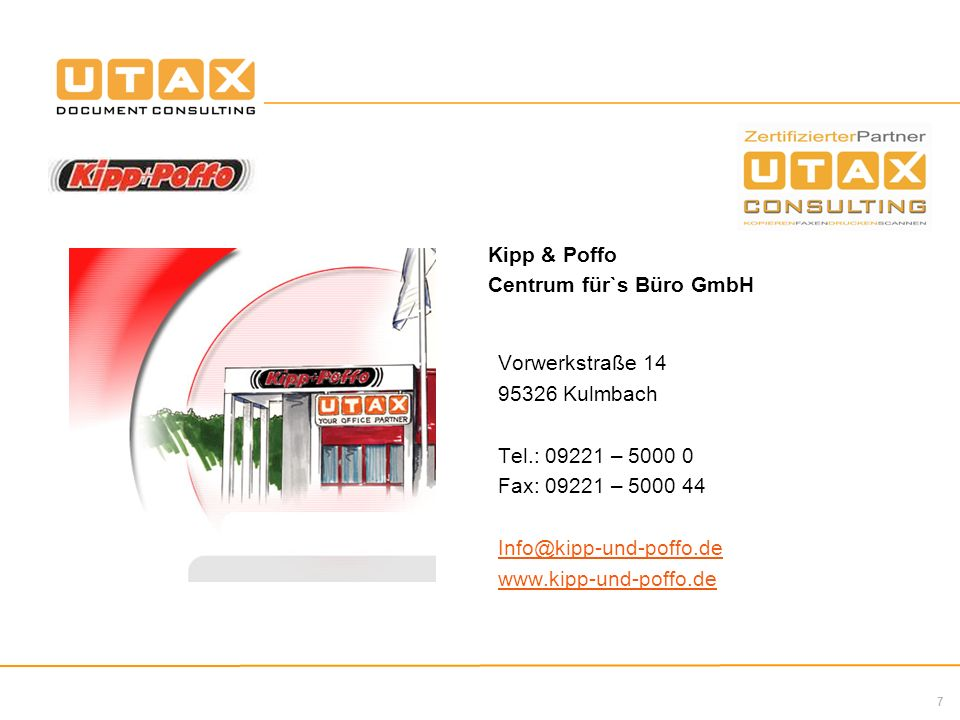Kipp & Poffo Centrum für`s Büro GmbH. Vorwerkstraße 14. 95326 Kulmbach. Tel.: 09221 – 5000 0. Fax: 09221 – 5000 44.