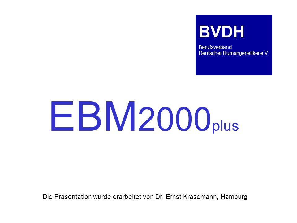 BVDH Berufsverband Deutscher Humangenetiker e.V. EBM2000plus.