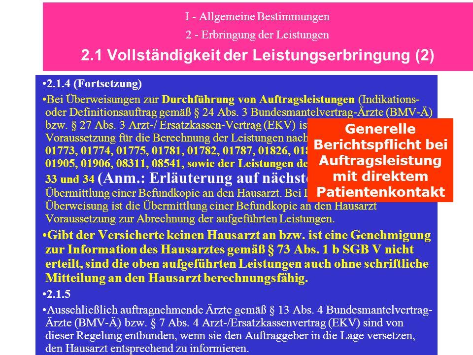 I - Allgemeine Bestimmungen 2 - Erbringung der Leistungen 2