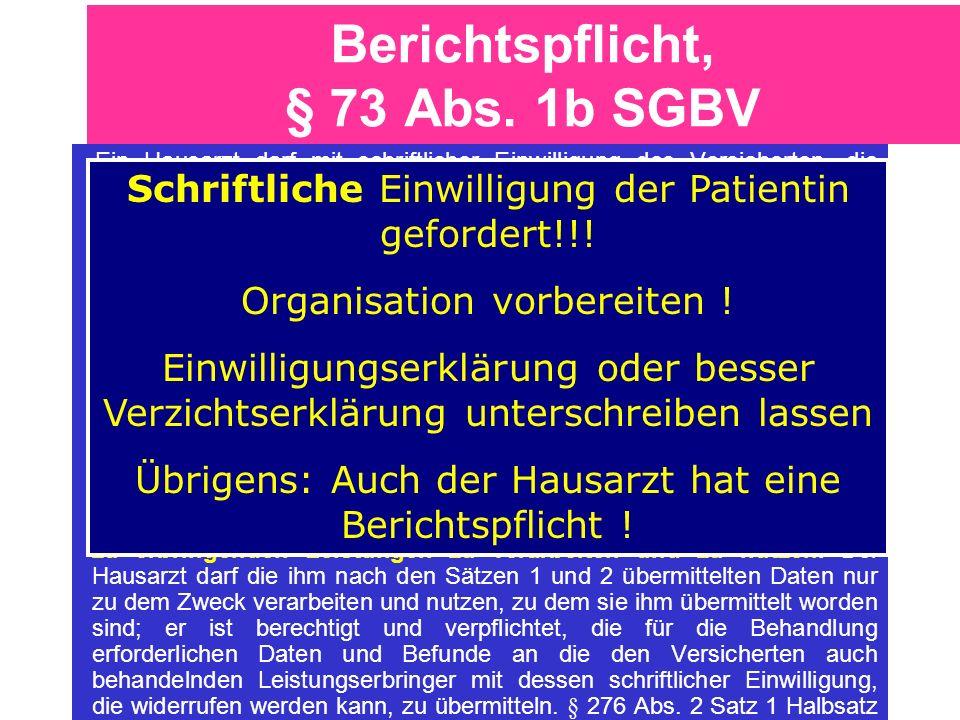 Berichtspflicht, § 73 Abs. 1b SGBV