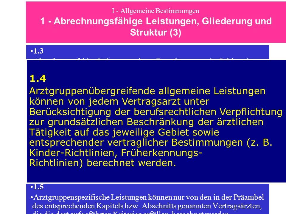 I - Allgemeine Bestimmungen 1 - Abrechnungsfähige Leistungen, Gliederung und Struktur (3)