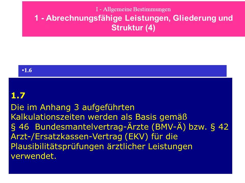 I - Allgemeine Bestimmungen 1 - Abrechnungsfähige Leistungen, Gliederung und Struktur (4)